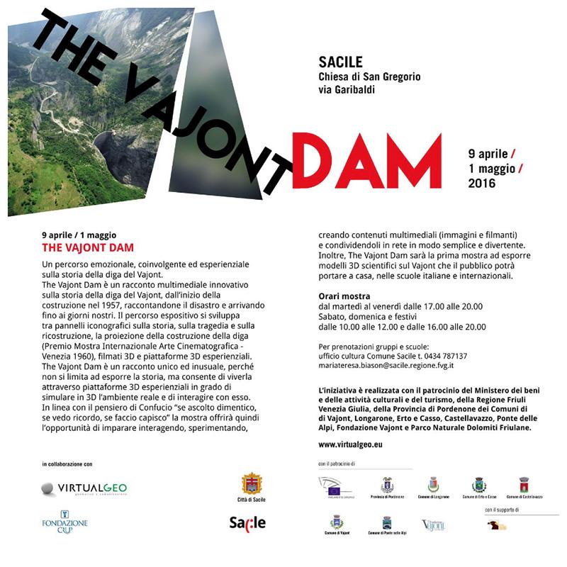 Vedi il manifesto dell'evento. The Vajont Dam, Sacile (PN).