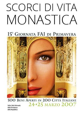2007 - Scorci di Vita Monsatica.