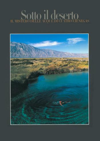 2004 Sotto il deserto, Progetto Cuatro Ciénegas. | CD-ROM