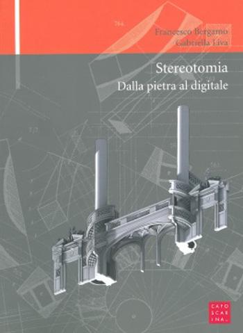 2010 Stereotomia dalla pietra al digitale. | PDF